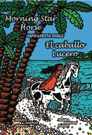Morning Star Horse Margarita Engle